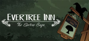 The Evertree Saga: Evertree Inn